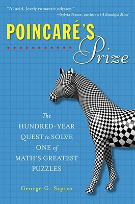 Poincare's Prize By Szpiro, George G.