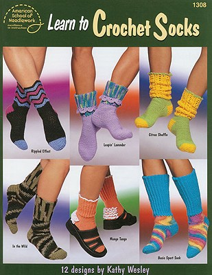 Independent Pub Group Learn to Crochet Socks By Wesley, Kathy at Sears.com